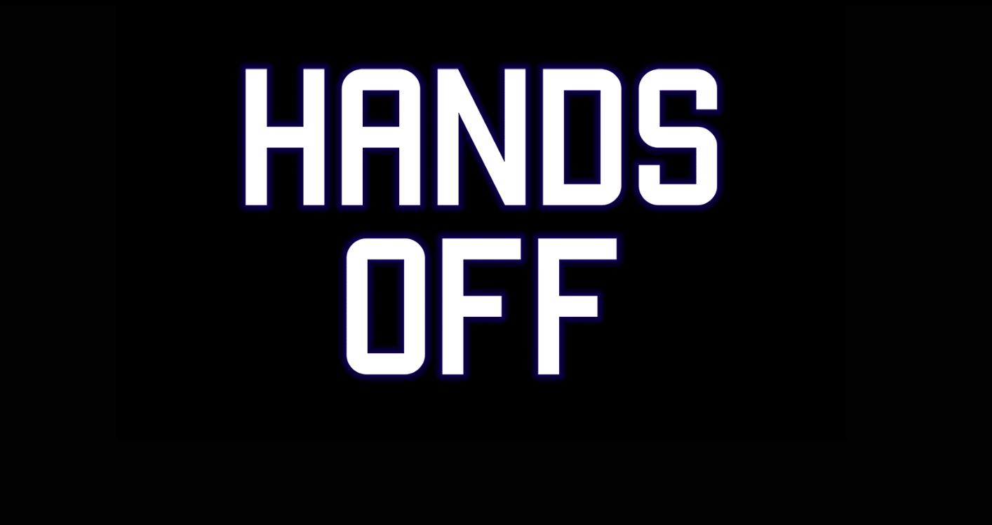 Hands Off! – El a kezekkel, de mitől és kinek?