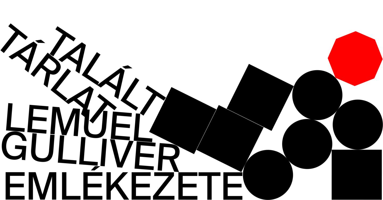 Talált tárlat – Lemuel Gulliver emlékezete