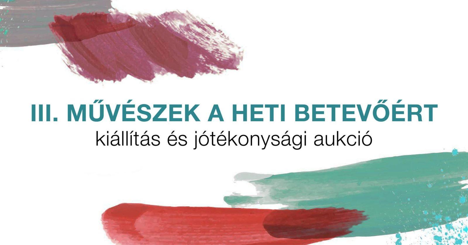 Művészek a Heti Betevőért III.