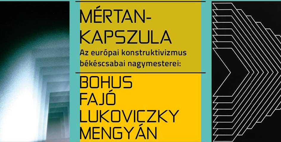 Az európai konstruktivizmus békéscsabai nagymesterei