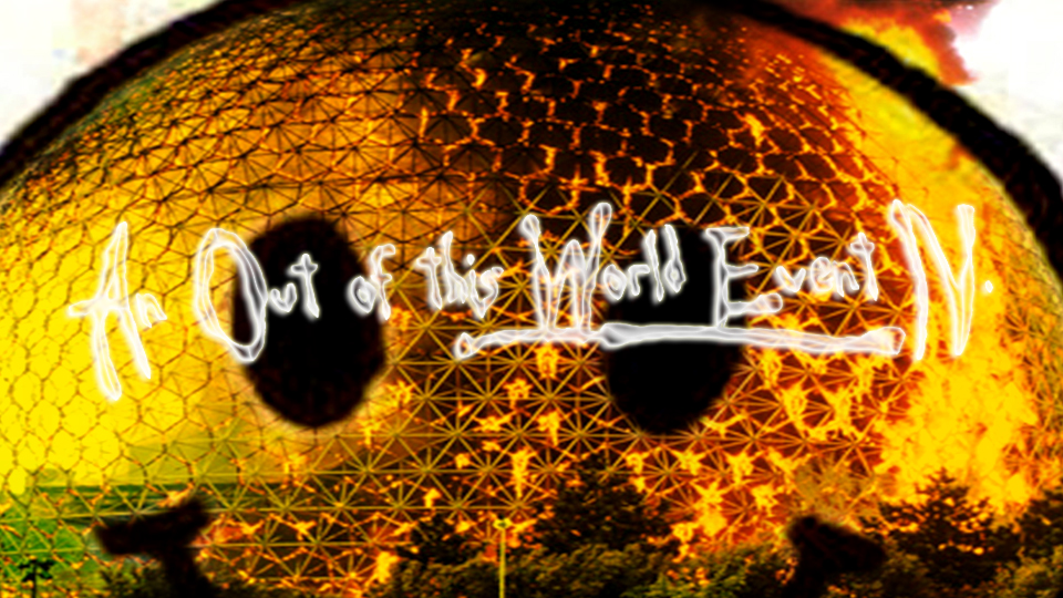 An Out of this World Event IV.