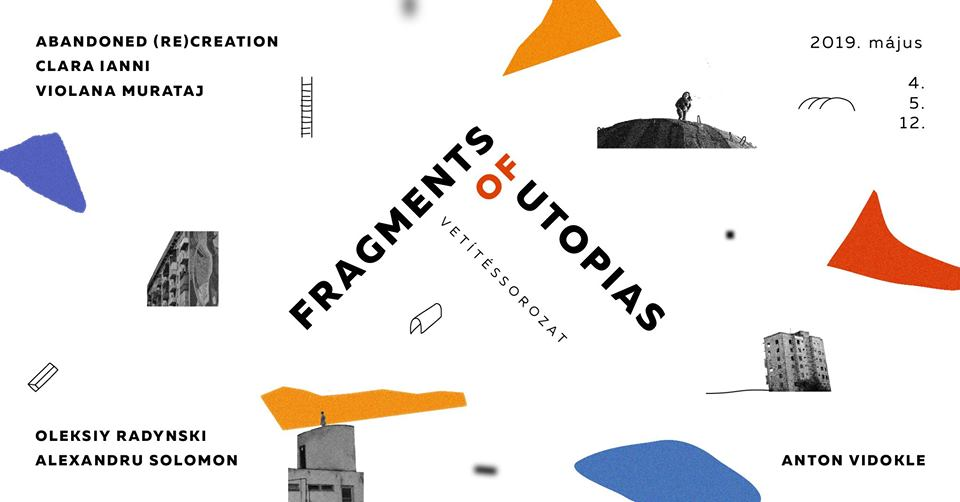 Fragments of Utopias