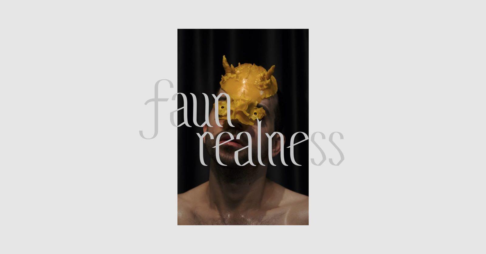 Faun realness